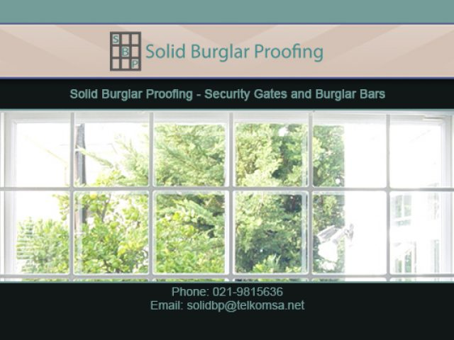 Solid Burglar Proofing